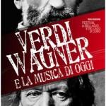 Verdi Wagner e la musica di oggi