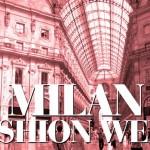 Un giro a Milano alla Settimana della Moda
